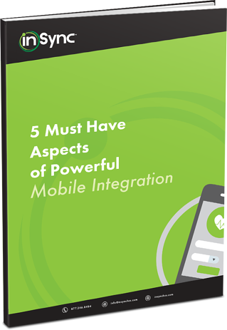 5 Must-Have Aspects of Powerful Mobile Integration.png